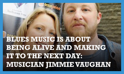 Blues music is about being alive and making it to the next day: Musician Jimmie Vaughan